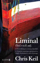 Cover Image of Liminal by Chris Keil