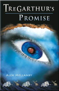 Book Cover - Sml- Tregathur's Promise by Alex Mellanby - Book 1 in The Tregarthur's Series