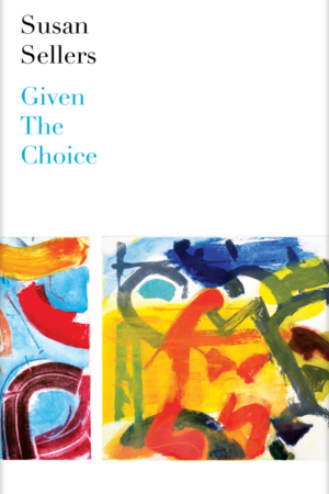 Book Cover 750px - Given the Choice by Susan Sellers