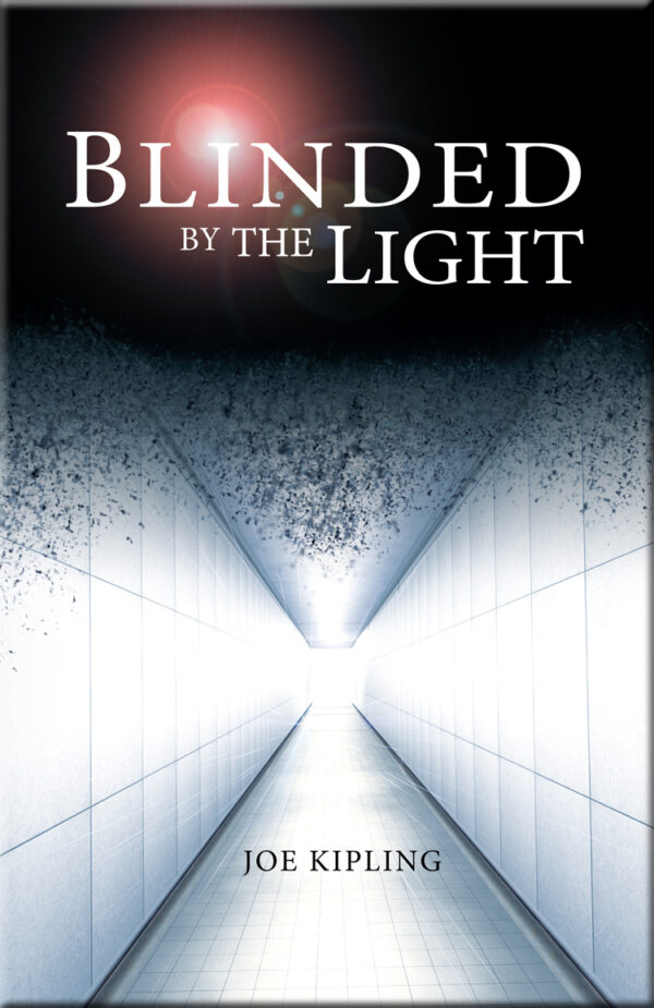750px Med Book Cover - Blinded by the Light by Joe Kipling