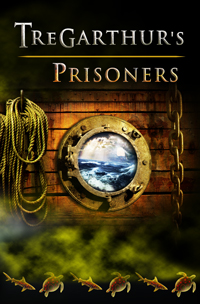 Tregarthurs Prisoners (Book 3) The Tregarthur's Series by Alex Mellanby