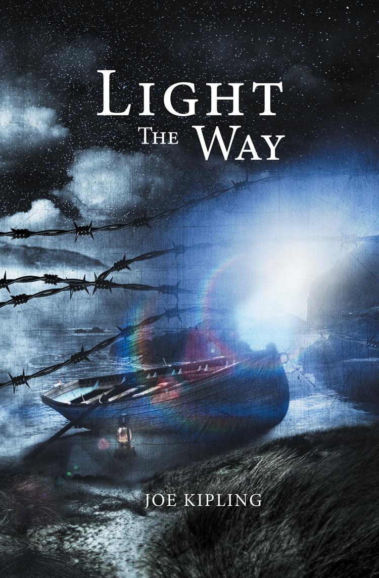 Light the Way by Joe Kipling. The Union Trilogy. Book 2