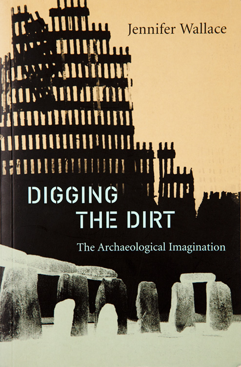 Digging the Dirt by Jennifer Wallace. Book Cover